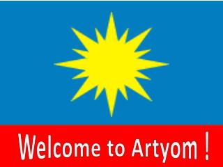 Welcome to Artyom !