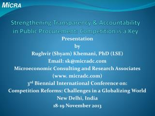 Strengthening Transparency & Accountability in Public Procurement: Competition is a Key