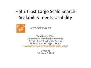 HathiTrust Large Scale Search:  Scalability meets Usability