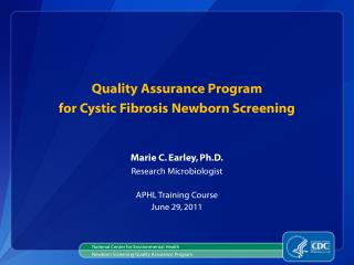 Quality Assurance Program  for Cystic Fibrosis Newborn Screening