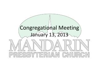 Congregational Meeting January 13, 2013