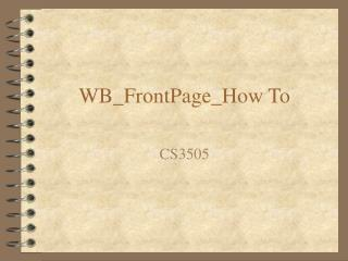 WB_FrontPage_How To