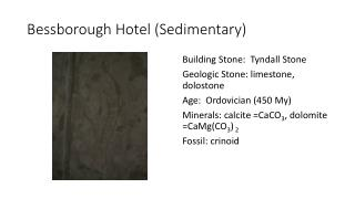 Bessborough  Hotel (Sedimentary)
