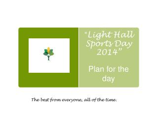 """ Light Hall Sports Day 2014"""