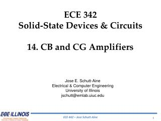 ECE  342 Solid-State Devices & Circuits 14. CB and CG Amplifiers