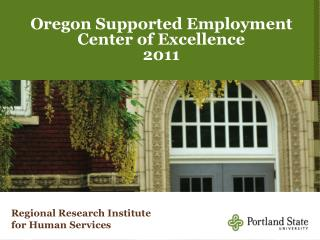 Oregon Supported Employment Center of Excellence 2011