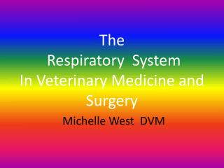The  Respiratory  System In Veterinary Medicine and Surgery