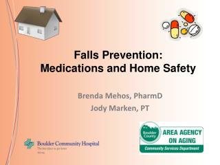 Fall prevention: Medications and home safety