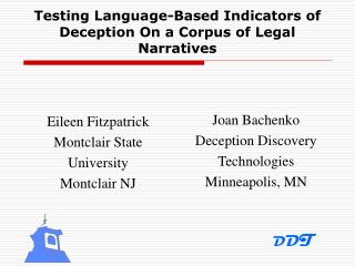 Testing Language-Based Indicators of Deception On a Corpus of ...