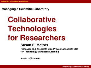 Collaborative Technologies for Researchers