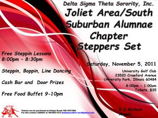 Delta Sigma Theta Sorority, Inc. Joliet Area/South Suburban Alumnae Chapter Steppers Set