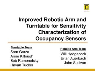 Improved Robotic Arm and Turntable for Sensitivity Characterization of Occupancy Sensors