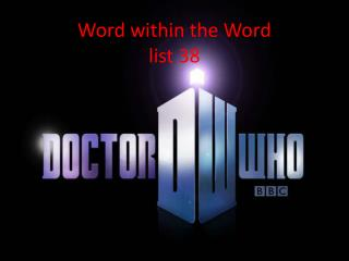 Word within the Word list 38
