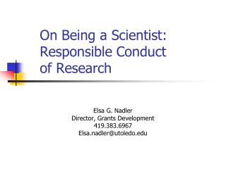 On Being a Scientist: Responsible Conduct of Research