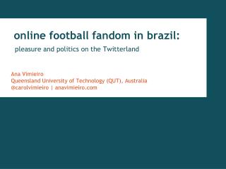 online football fandom in  brazil :