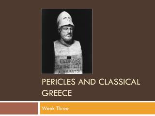 Pericles and classical  greece