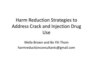 Harm Reduction Strategies to Address Crack and Injection Drug Use