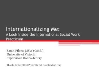 Internationalizing Me: A Look Inside the International Social Work Practicum