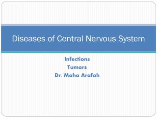 Diseases of Central Nervous System