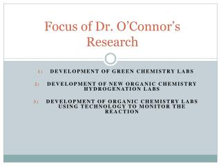Focus of Dr. O'Connor's Research