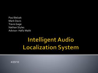 Intelligent Audio Localization System