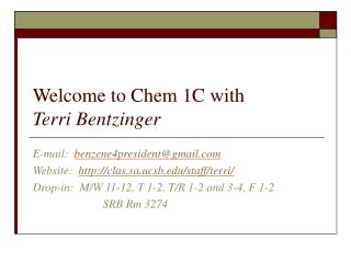 Welcome to Chem 1C with  Terri Bentzinger