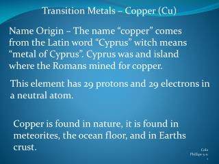 Transition Metals – Copper (Cu)