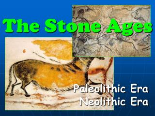The Stone Ages