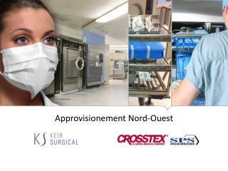 Approvisionement  Nord- Ouest