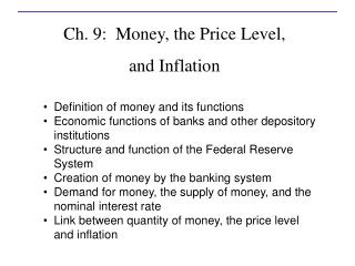 Ch. 9:  Money, the Price Level, and Inflation