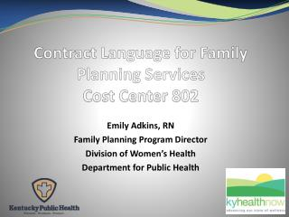 Contract Language for Family Planning Services  Cost Center 802