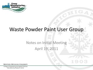 Waste Powder Paint User Group
