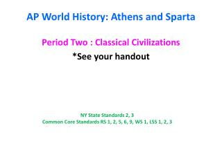 AP World History: Athens and Sparta