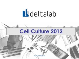Cell Culture 2012