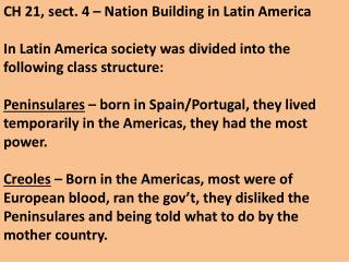 CH 21, sect. 4 – Nation Building in Latin America