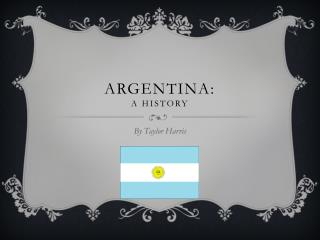 Argentina: A history