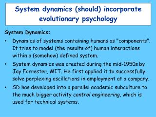 System dynamics (should) incorporate evolutionary psychology