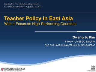 Teacher Policy in East Asia With a Focus on High-Performing Countries
