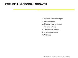 LECTURE 4. MICROBIAL GROWTH