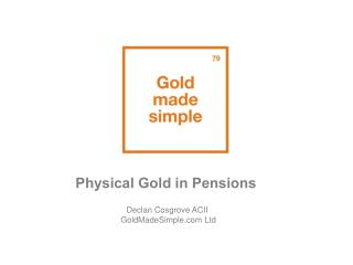 Physical Gold in Pensions