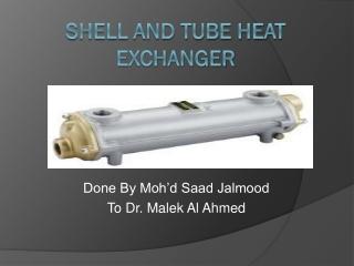 SHELL Shell  Tube Heat Exchangers
