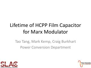 Lifetime of HCPP Film Capacitor  for Marx Modulator