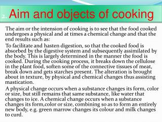2.  Aim and objects of cooking