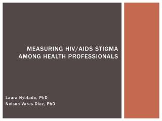 Measuring HIV/AIDS stigma among health professionals