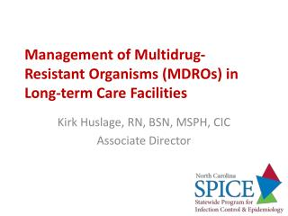 Management of Multidrug-Resistant Organisms (MDROs) in Long-term Care Facilities