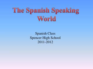 The Spanish Speaking  World