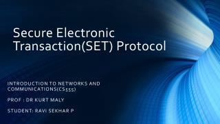 Secure Electronic Transaction(SET)  Protocol