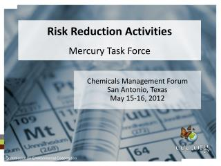 Risk Reduction Activities Mercury Task Force