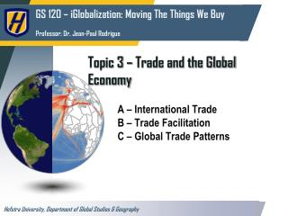 Topic 3 – Trade and the Global Economy