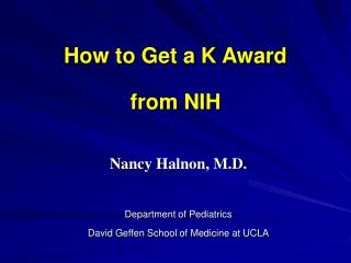 How to Get a K Award  from NIH